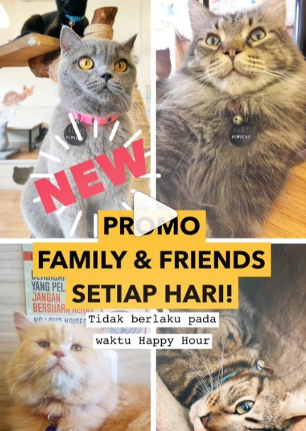 Kopi Cat Cafe New Promo! PROMO FAMILY & FRIENDS
